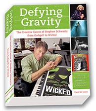 "Stephen Schwartz biography Defying Gravity - includes ""For Good"" stories"
