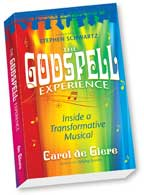 The Godspell Experience