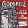 Godspell New Broadway Cast Album 2011